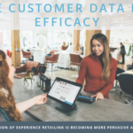 Use Customer Data For Efficacy | 6R Retail